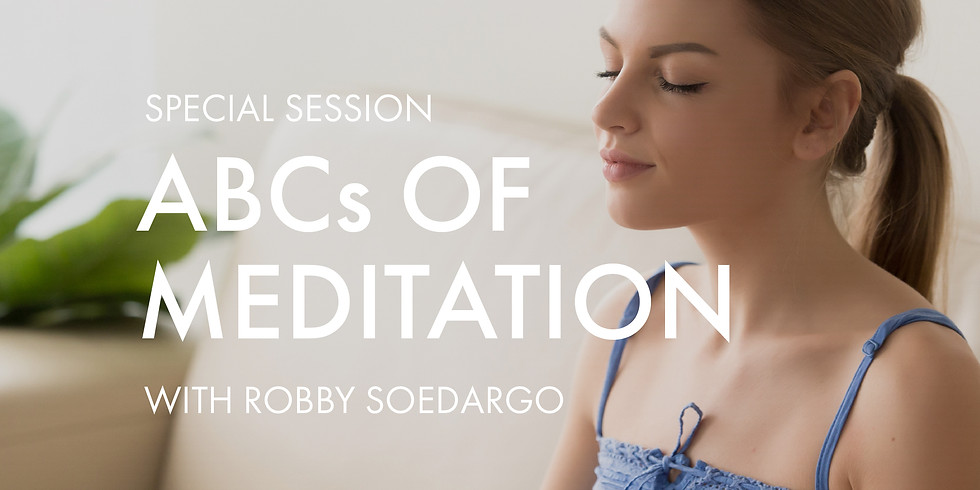 Special Session: ABCs of Meditation