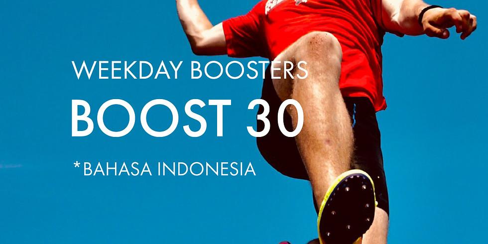 Boost @30