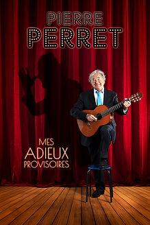 Affiche_HD_Perret_Tournée_Mes_Adieux_pr