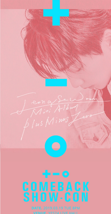 JEONG SEWOON MINI ALBUM '±0' SHOW-CON
