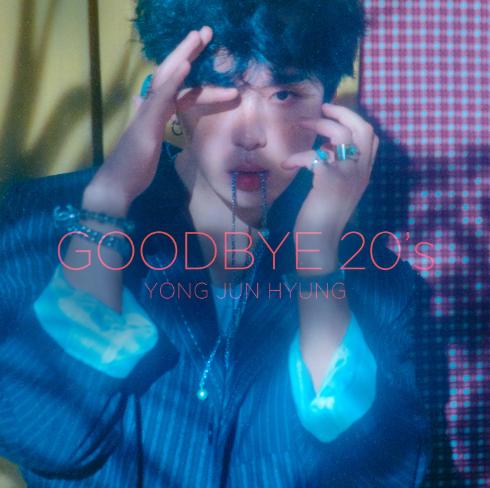 YONG JUNHYUNG LIVE 2019[ GOODBYE 20'S ]