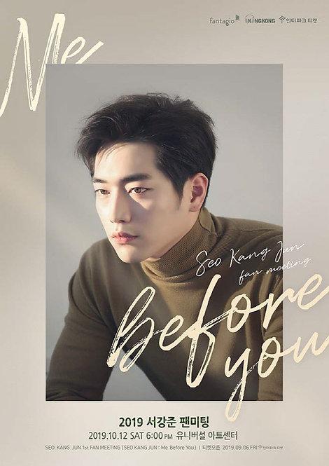 【予約】2019 ソガンジュン ファンミーティング[SEO KANG JUN : Me Before You]