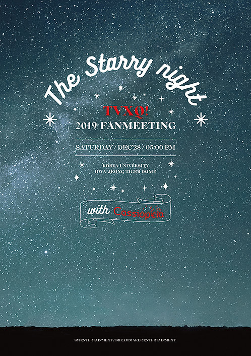 【予約】2019 TVXQ! FANMEETING 'The Starry Night with Cassiopeia'