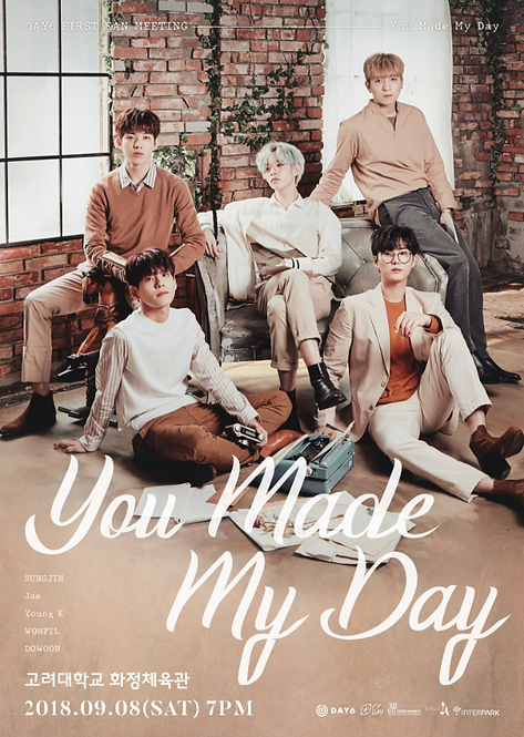 "DAY6 FIRST FAN MEETING ""You Made My Day"""