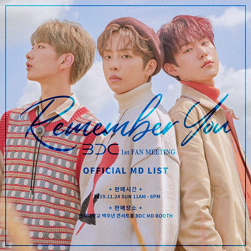 BDC 1ST FAN MEETING [REMEMBER YOU] 公式MD  購入代行