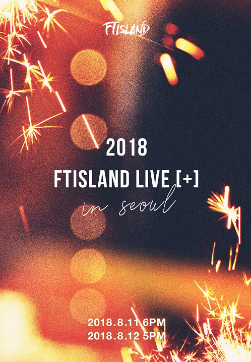 2018 FTISLAND LIVE [+] IN SEOUL