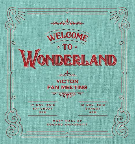 VICTON 1stファンミーティング:WELCOME TO WONDERLAND