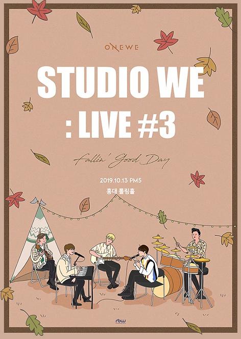 【予約】ONEWE STUDIO WE : LIVE #3 <Fallin' Good Day>