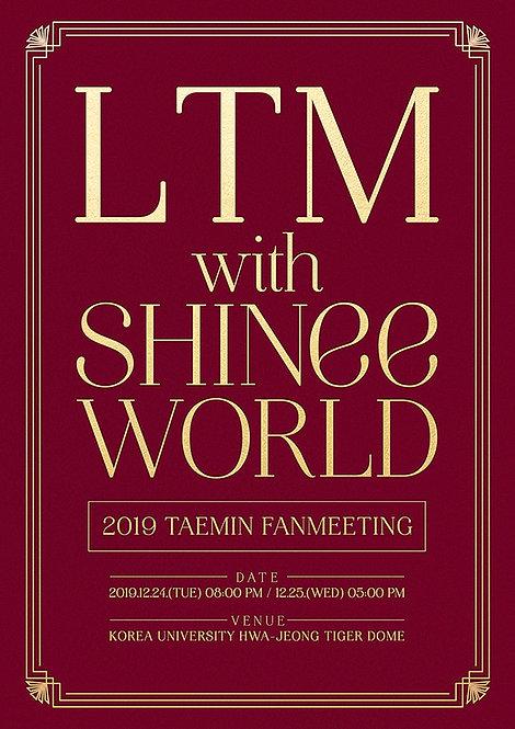 """【予約】2019 TAEMIN ファンミーティング """"LTM with SHINee WORLD"""""""