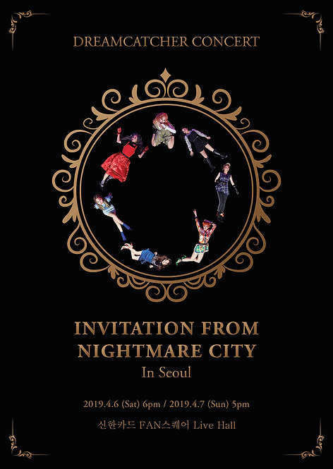 Dream Catcher コンサート<Invitation from Nightmare City>in Seoul