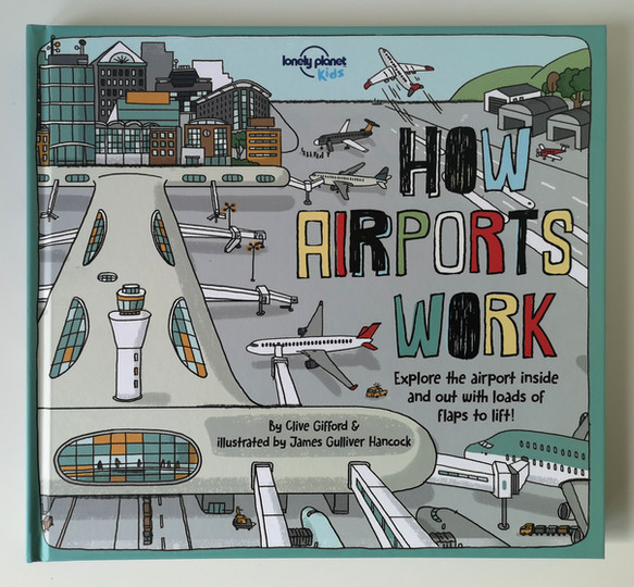 How airports work / Lonely Planet Kids