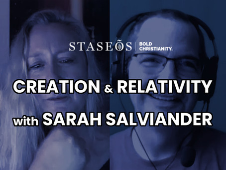 The Staseos Channel: Creation and Relativity with Sarah Salviander