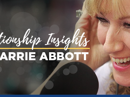 Relationship Insights with Carrie Abbott