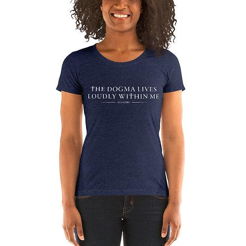 "Ladies' Short Sleeve ""Dogma"" T-Shirt"
