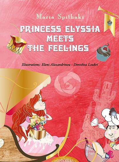 Princess Elyssia meets the feelings – Spithaki Maria