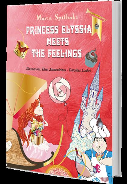 Princess Elyssia meets the feelings - Sp