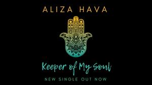 Aliza Hava - Keeper of My Soul