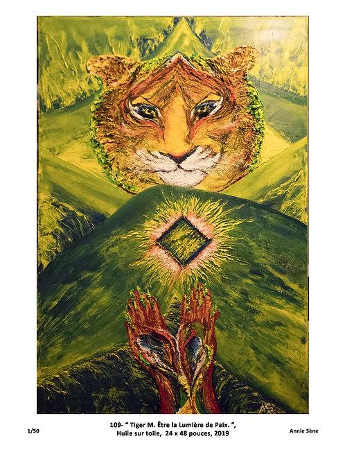 Édition Limitée oeuvre d'Annie Sène : Tiger M. Être la Lumière de Paix, 11 x 8.5