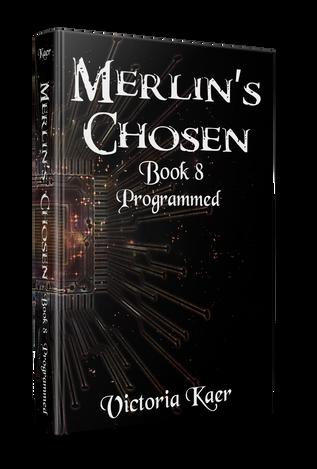 Merlin's Chosen Book 8 Programmed