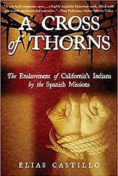 A Cross of Thorns by Elias Castillo 2015