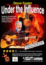 Steve Foster flyer for Under The Influence Concert at Adelaide Fringe