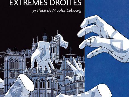 Lyon et ses extrêmes droites, par Alain Chevarin : la revue de presse