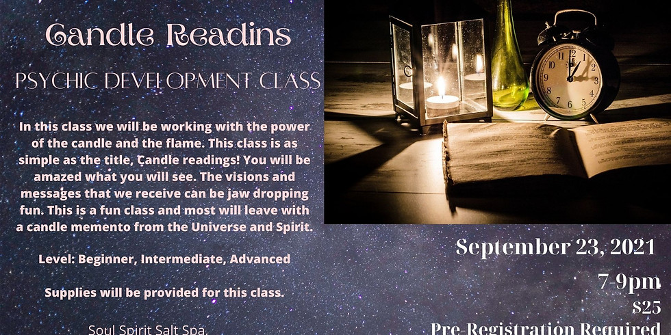 Candle Readings ~ Psychic Development Class