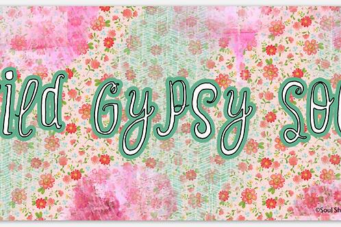 Wild Gypsy Soul Bumper Sticker