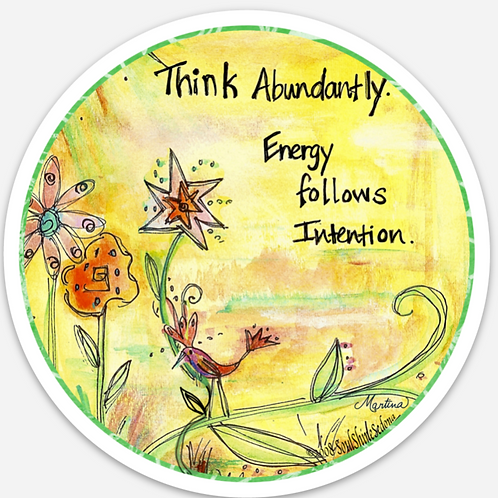 Think Abundantly Sticker