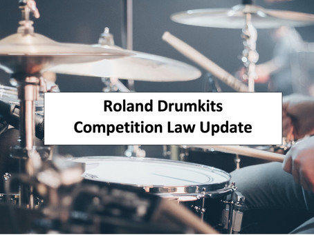 Hit and miss for Roland Drumkits - An 'unappealing' decision by the Competition Appeals Tribunal UK