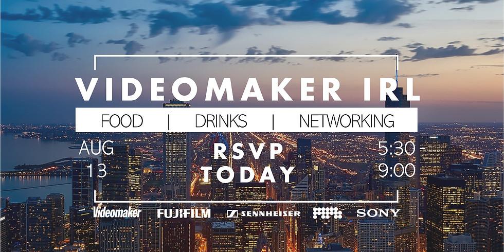 Videomaker IRL | Chicago 2020