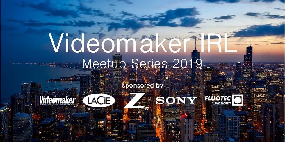 Videomaker IRL | Chicago