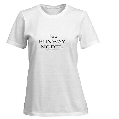 I'm A Runway Model T-shirts
