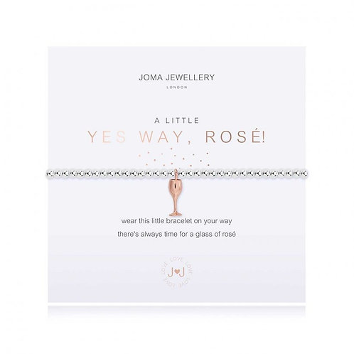 A LITTLE YES WAY, ROSE! BRACELET