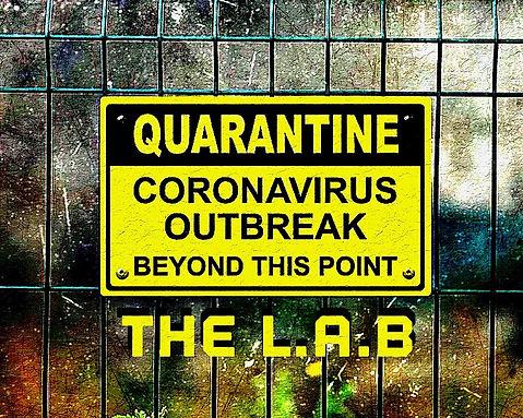 Lyrics And Beats. The L.A.B. Quarantine
