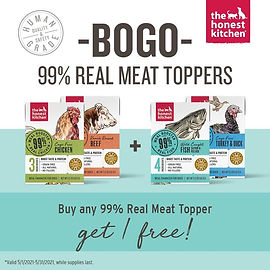 Buy One, Get One FREE on all 99% Meat Meal Boosters from Honest Kitchen.