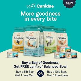 Buy a 5lb Dry Cat Goodness Formula, Get 1 FREE 3oz Balanced Bowls Can; Buy a 10lb Dry Cat Goodness Formula, Get 3 FREE 3oz Balanced Bowls Cans