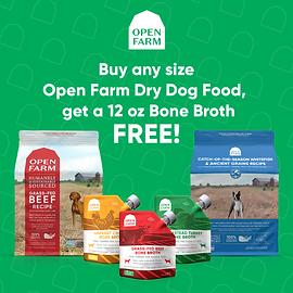 Buy any bag of Open Farm Kibble, Get a 12oz Bone Broth FREE