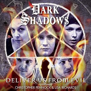Dark Shadows-Deliver Us From Evil.jpg