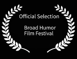 Official Selection Broad Humor Film Fest