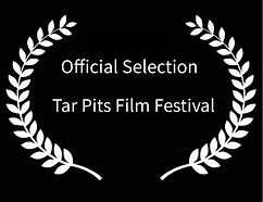 Official Selection Tar Pits Film Festiva