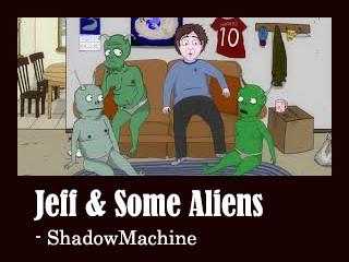 Jeff & Some Aliens