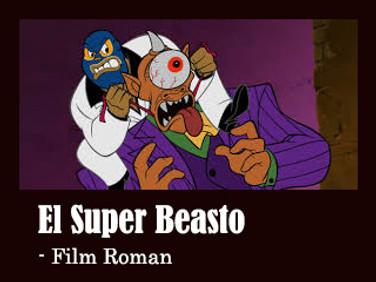 The Haunted World of El Super Beasto