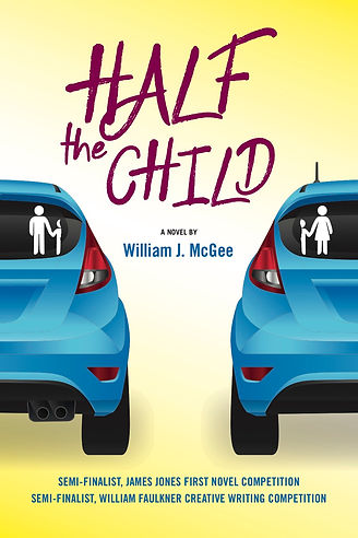 HALF THE CHILD - A New Novel