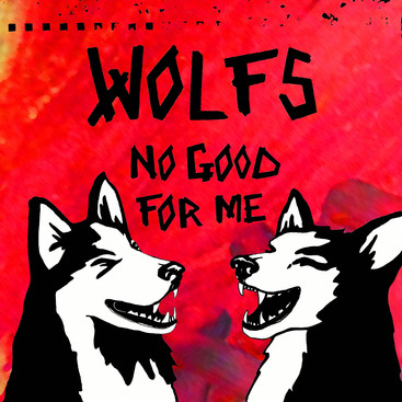 WOLFS - No Good For Me CD cover