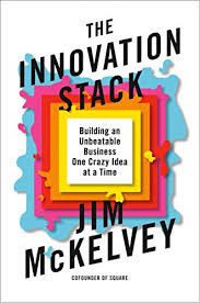 What is Your Innovation Stack?
