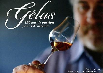 Gélas, 150 ans de passion pour l'Armagnac