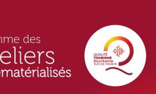 Qualité Tourisme Occitanie : les ateliers continuent!
