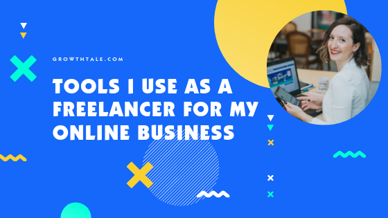 Tools I use as a freelancer for my online business