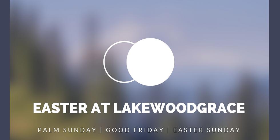 Easter at Lakewoodgrace